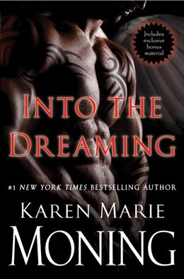 Book Into The Dreaming (with Bonus Material) by Karen Marie Moning