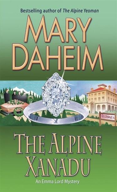 The Alpine Xanadu: An Emma Lord Mystery by Mary Daheim