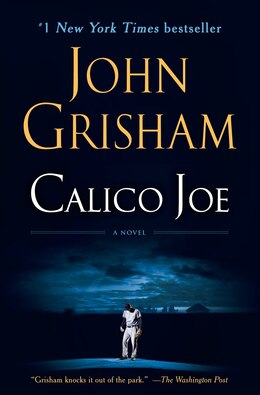 Book Calico Joe: A Novel by John Grisham