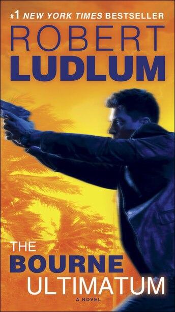 The Bourne Ultimatum: Jason Bourne Book #3 by Robert Ludlum