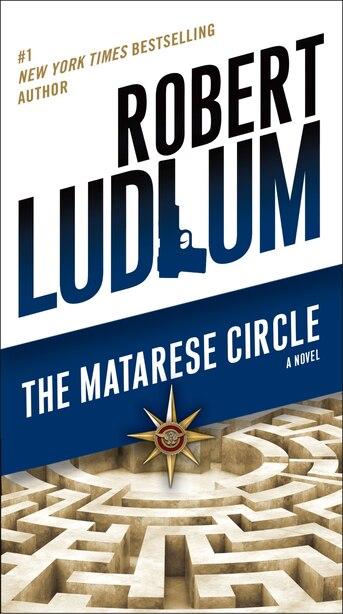 The Matarese Circle: A Novel by Robert Ludlum