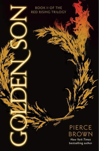 Golden Son: Book 2 Of The Red Rising Saga by Pierce Brown