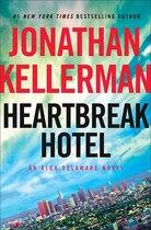 Book Heartbreak Hotel: An Alex Delaware Novel by Jonathan Kellerman