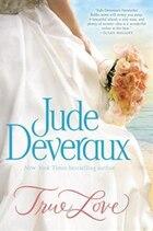 True Love: The Nantucket Brides Trilogy: Volume One
