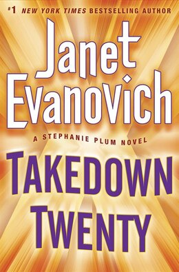 Book Takedown Twenty: A Stephanie Plum Novel by Janet Evanovich