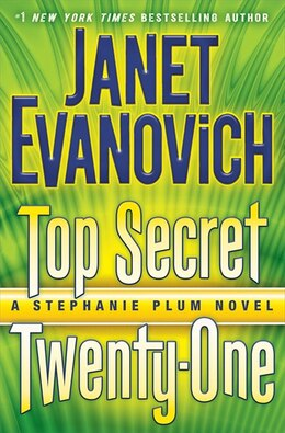 Book Top Secret Twenty-one: A Stephanie Plum Novel by Janet Evanovich
