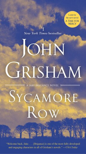 Sycamore Row: A Novel by John Grisham