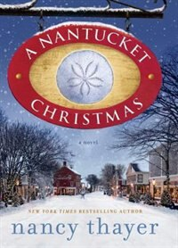 A Nantucket Christmas: A Novel by Nancy Thayer