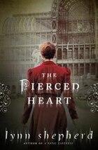 The Pierced Heart: A Novel