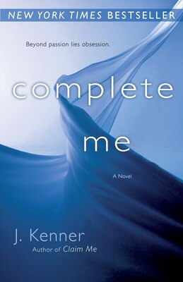 Book Complete Me: The Stark Series #3 by J. Kenner