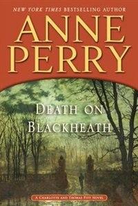 Death On Blackheath: A Charlotte And Thomas Pitt Novel