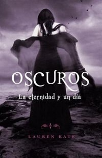 Book La Eternidad Y Un Día: Oscuros 5 by Lauren Kate