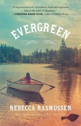 Evergreen by Rebecca Rasmussen