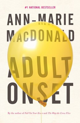 Book Adult Onset by Ann-marie Macdonald