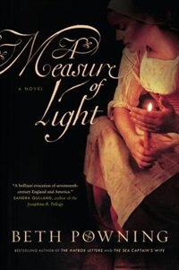 Book A Measure Of Light: A Novel by Beth Powning
