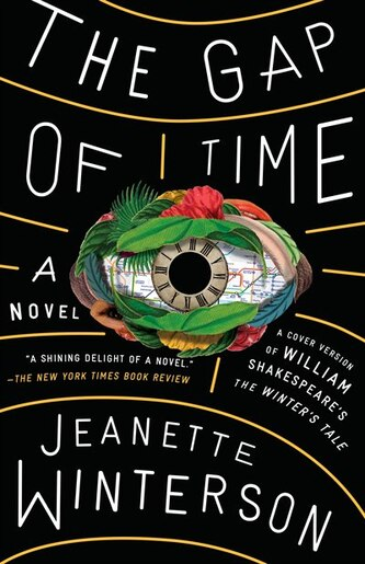 The Gap Of Time: The Winter's Tale Retold (hogarth Shakespeare) by Jeanette Winterson