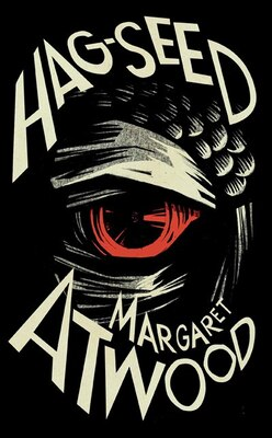 Book Hag-Seed: The Tempest Retold by Margaret Atwood