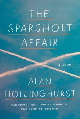 Book The Sparsholt Affair by Alan Hollinghurst