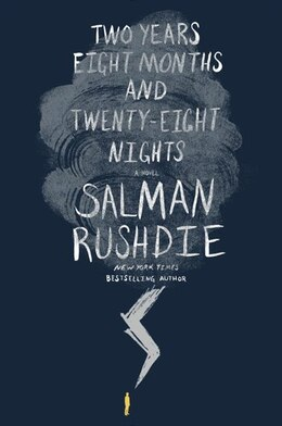Book Two Years Eight Months And Twenty-eight Nights: A Novel by Salman Rushdie