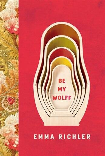 Be My Wolff de Emma Richler