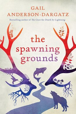 Book The Spawning Grounds by Gail Anderson-dargatz