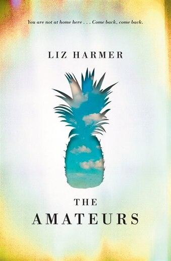 The Amateurs by Liz Harmer