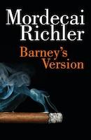 Barney's Version: Penguin Modern Classics Edition