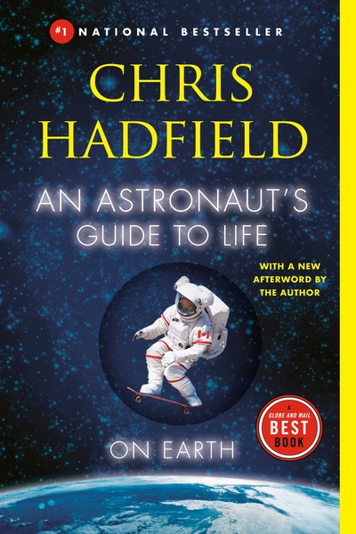 An astronauts guide to life on earth book by chris hadfield an astronauts guide to life on earth book by chris hadfield paperback chaptersdigo fandeluxe Image collections