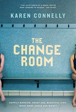 Book The Change Room by Karen Connelly