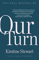 Book Our Turn by Kirstine Stewart