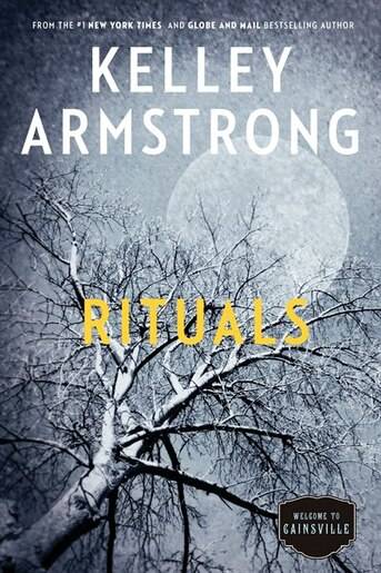 Rituals: The Cainsville Series by Kelley Armstrong