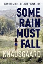 Some Rain Must Fall: My Struggle, Book 5
