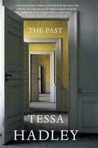 The Past: A Novel by Tessa Hadley