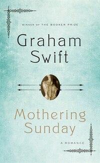 Mothering Sunday: A Romance
