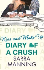 Diary Of A Crush 2: Kiss And Make Up