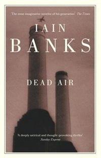 Book Dead Air by Iain M. Banks