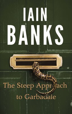 Book The Steep Approach To Garbadale by Iain M. Banks