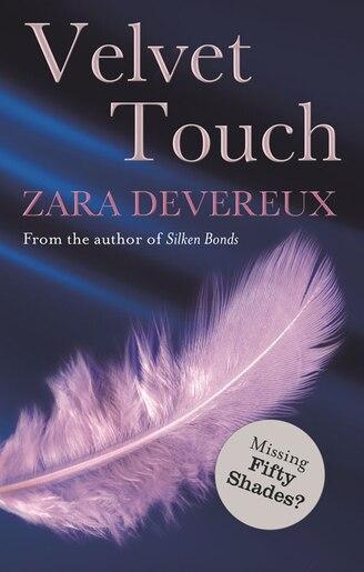 Velvet Touch by Zara Devereux