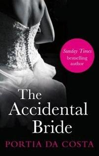 The Accidental Bride: Black Lace Classics by Portia Da Costa
