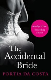The Accidental Bride: Black Lace Classics de Portia Da Costa