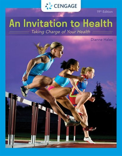 An Invitation To Health: Taking Charge Of Your Health by Dianne Hales
