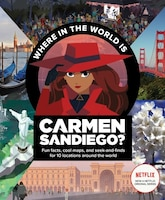 Where In The World Is Carmen Sandiego?: With Fun Facts, Cool Maps, And Seek And Finds For 10…