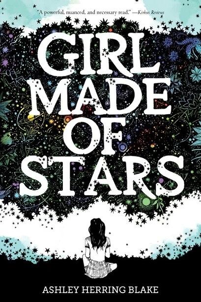 Girl Made Of Stars de Ashley Herring Blake