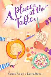 A Place At The Table by SAADIA Faruqi
