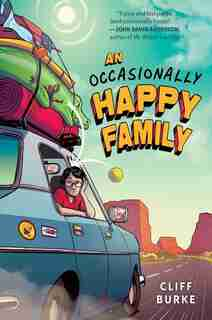 An Occasionally Happy Family by Cliff Burke