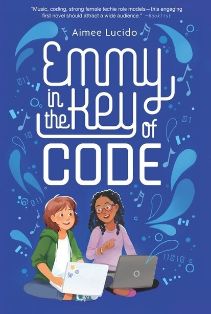 Emmy In The Key Of Code by Aimee Lucido