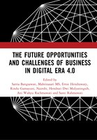 The Future Opportunities And Challenges Of Business In Digital Era 4.0: Proceedings Of The 2nd…