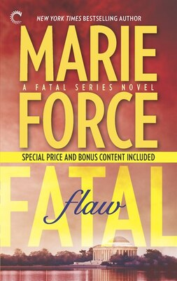 Book Fatal Flaw: Book Four Of The Fatal Series: Fatal Flaw Epilogue by Marie Force