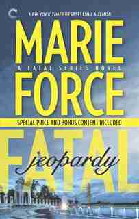 Fatal Jeopardy: Book Seven Of The Fatal Series by Marie Force