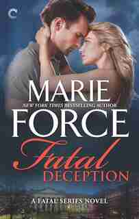 Fatal Deception: An Anthology by Marie Force